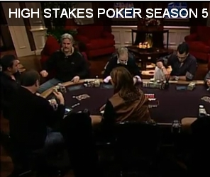 HIGH STAKES POKER SEASON 5 Episode 8